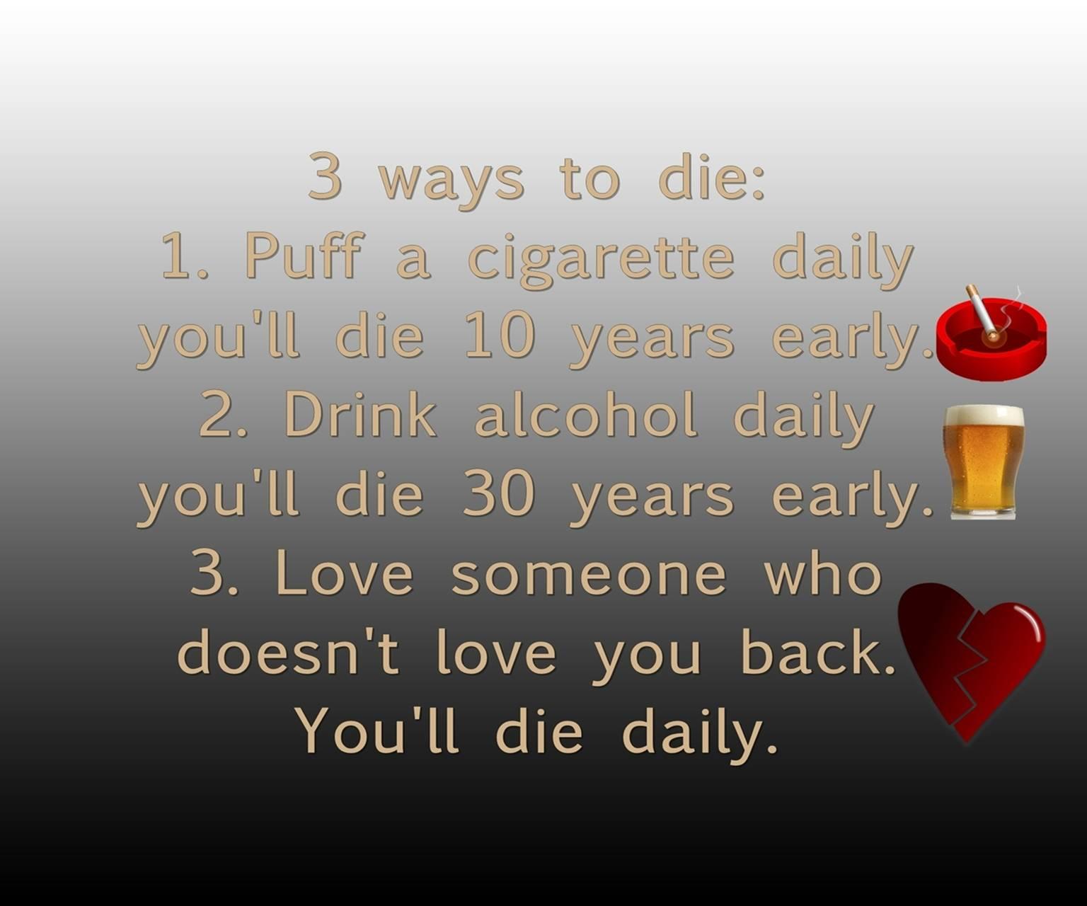 3 ways to die