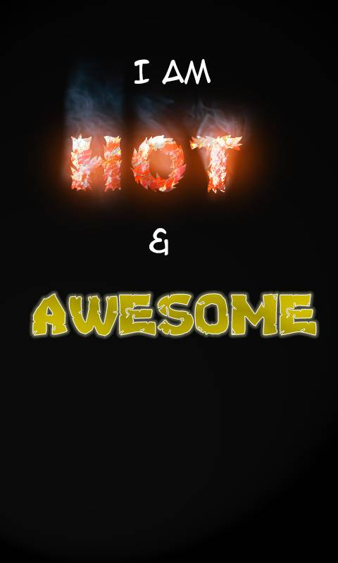 Hot and awesome