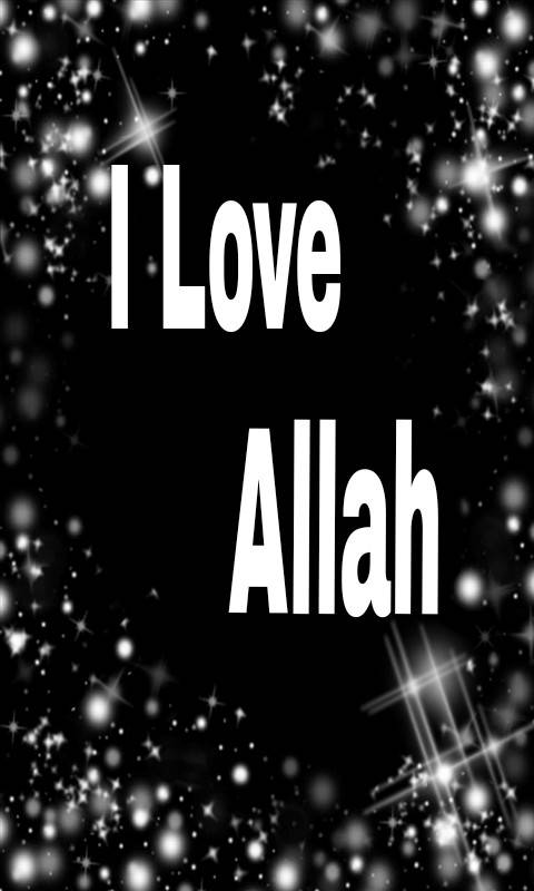 I Love Allah Wallpaper By Sonia 5a Free On Zedge