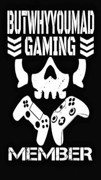 ButWhyYouMad Gaming