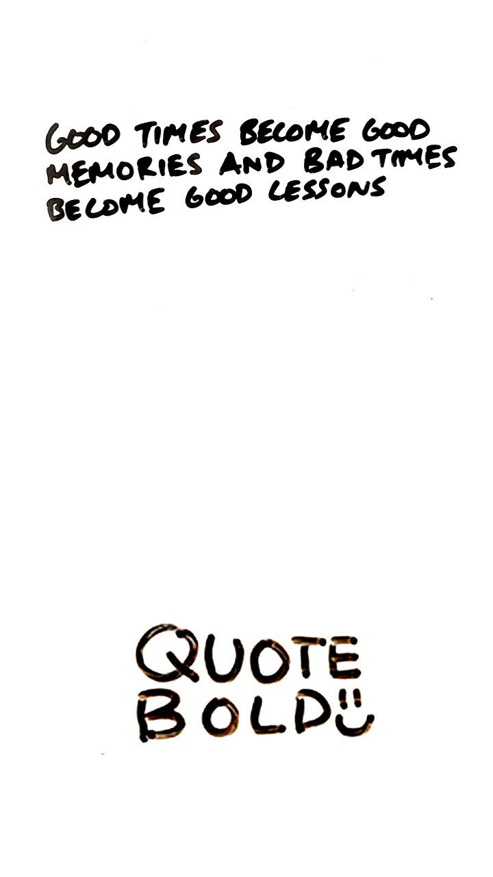 Good Times Quote