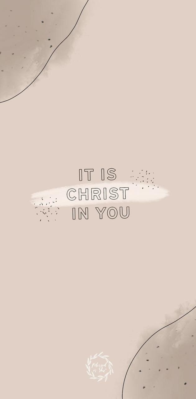 It is Christ in u