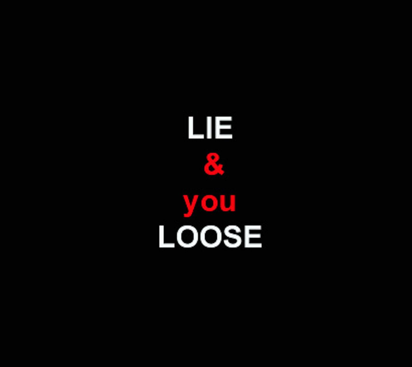 Lie and Loose