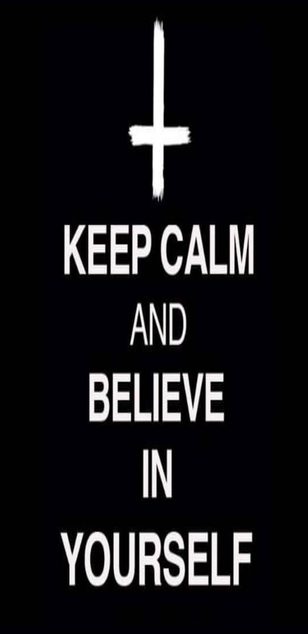 Believe in self