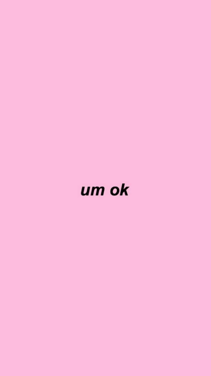 Um ok