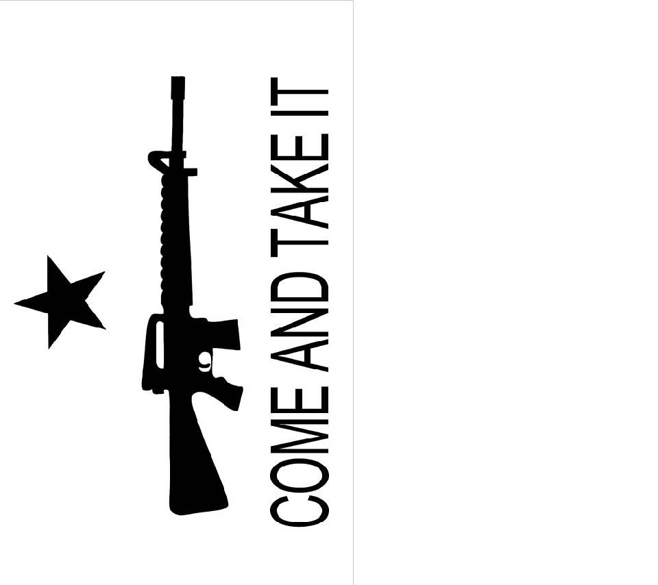 Come And Take It Wallpaper By Toad577 Fb Free On Zedge