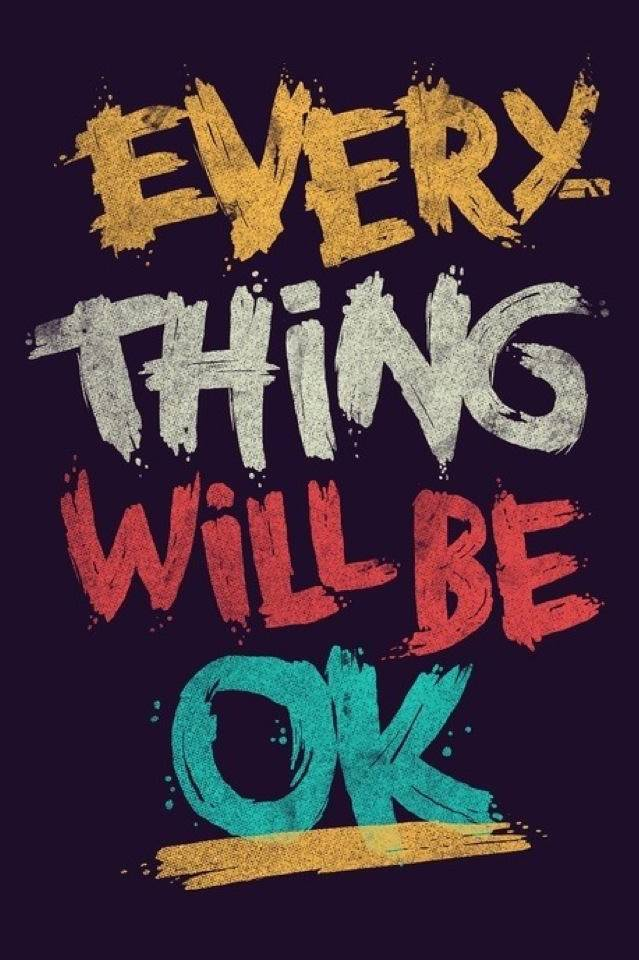 Everything Wil Be Ok
