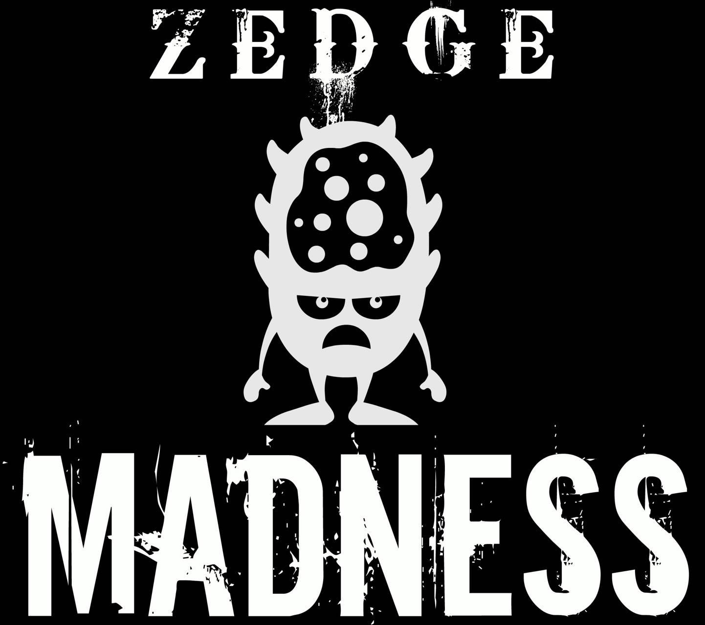 Zedge Madness