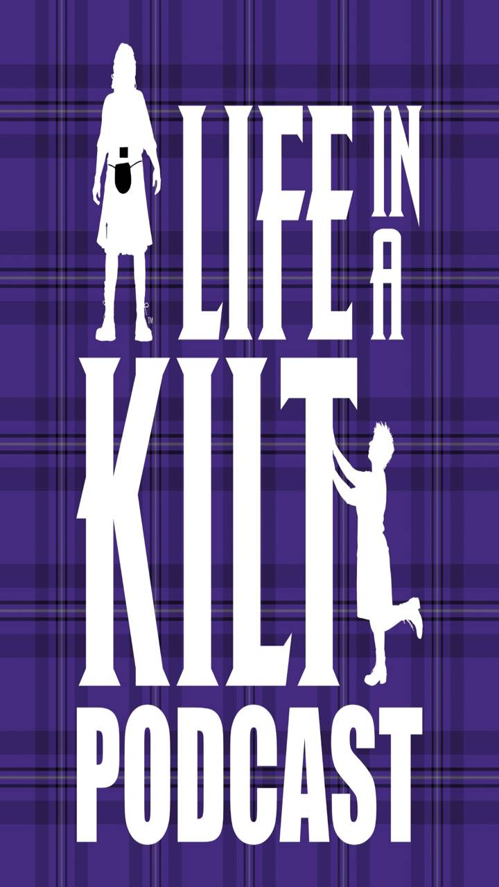 Life In A Kilt