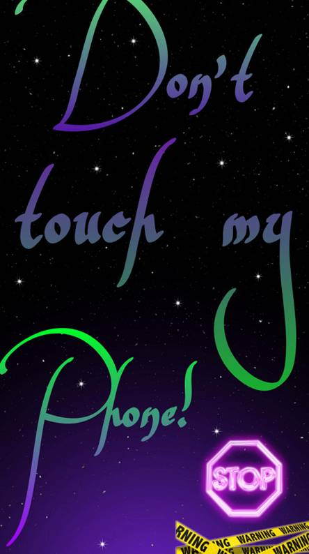 Dont Touch Wallpapers Free By Zedge