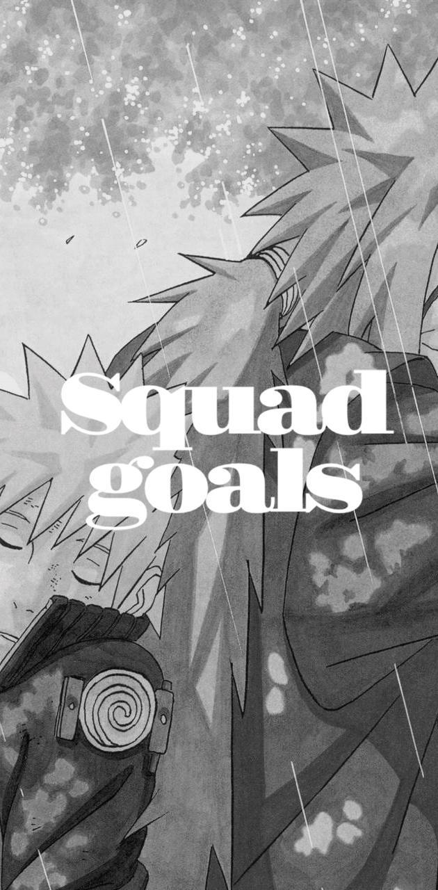 Squad goals bro
