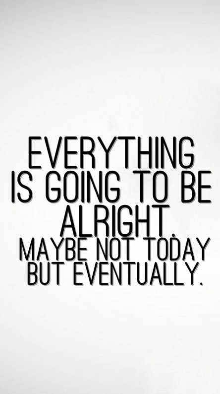 Alright Quote Ringtones And Wallpapers Free By Zedge