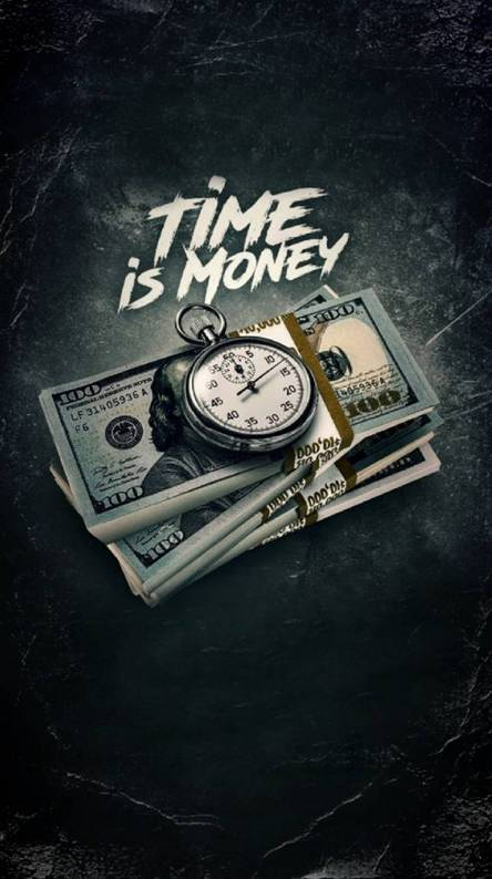 Time Is Money Wallpapers Free By Zedge