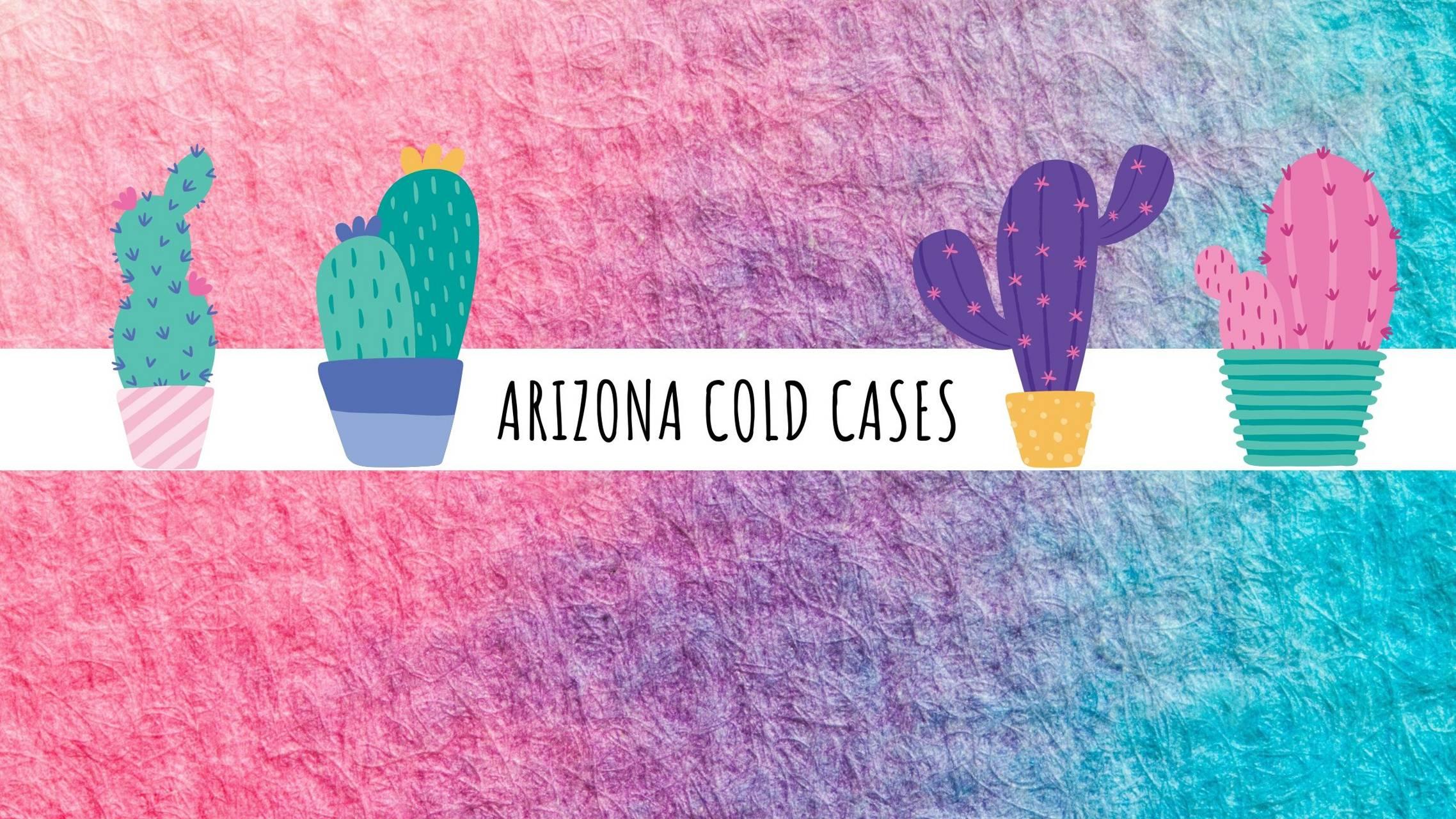Arizona Cold Cases