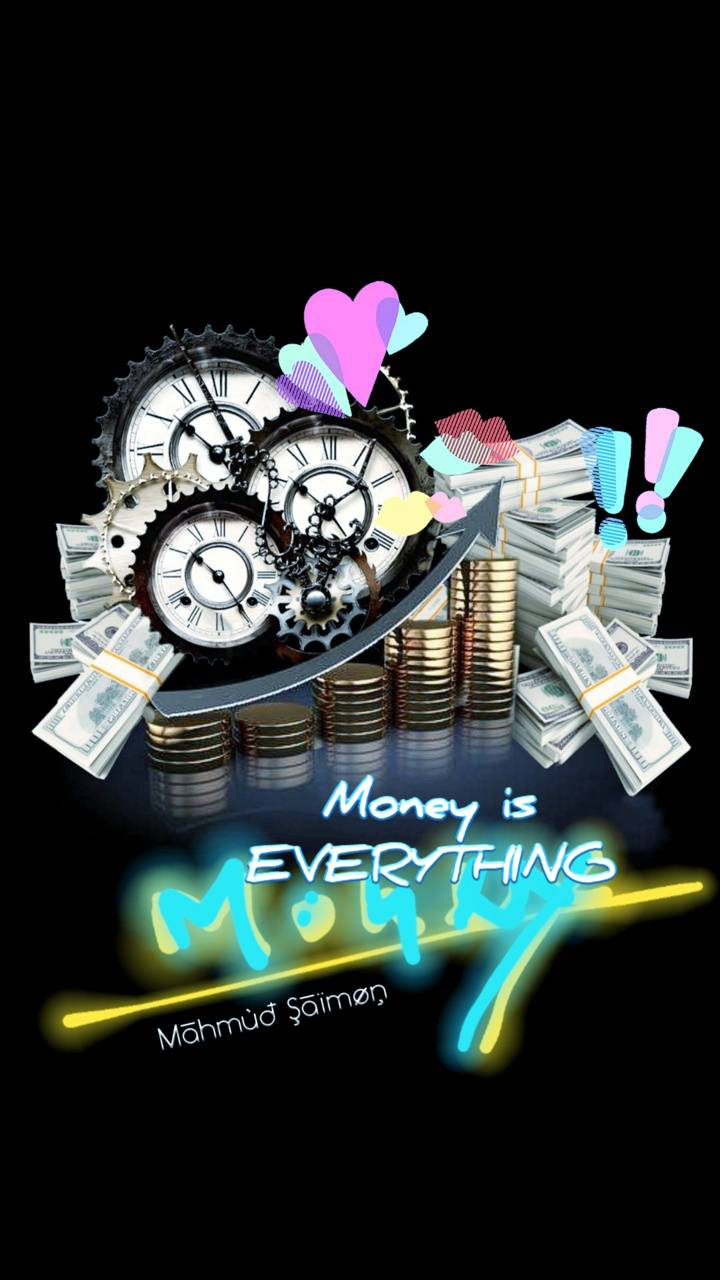 Money is everything2