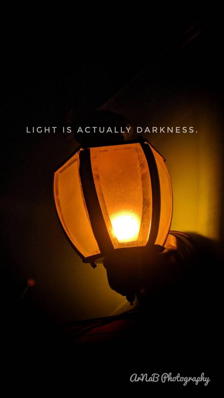 Light is darkness