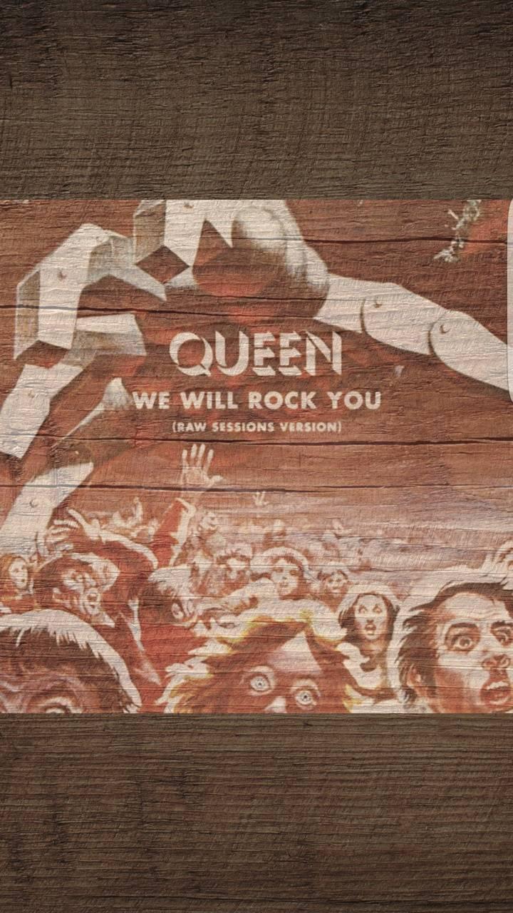 Queen we will rock