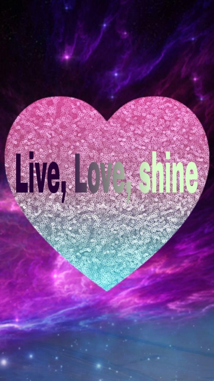 Live Love Shine