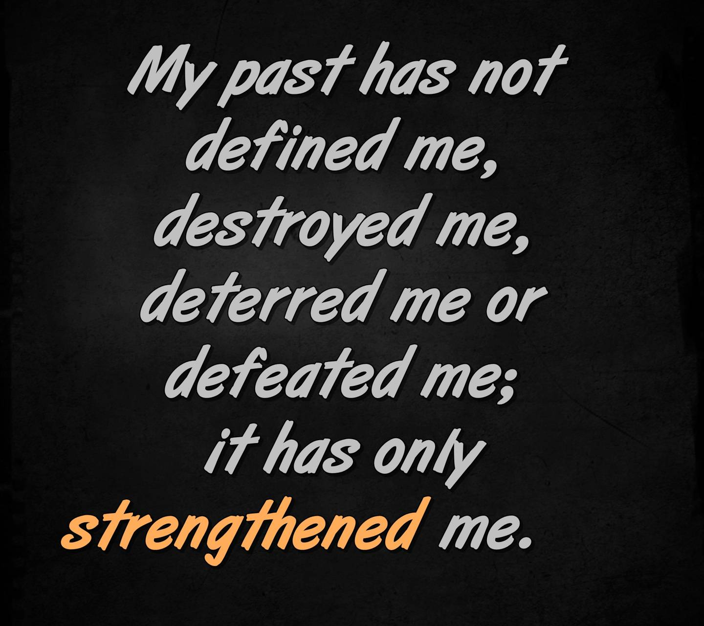 strengthened