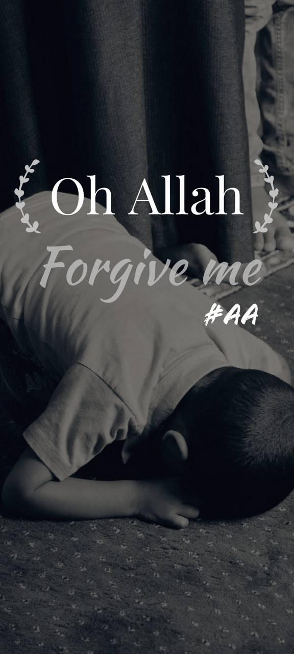 Forgive Me Allah