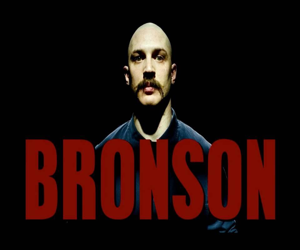 Bronson- Tom Hardy