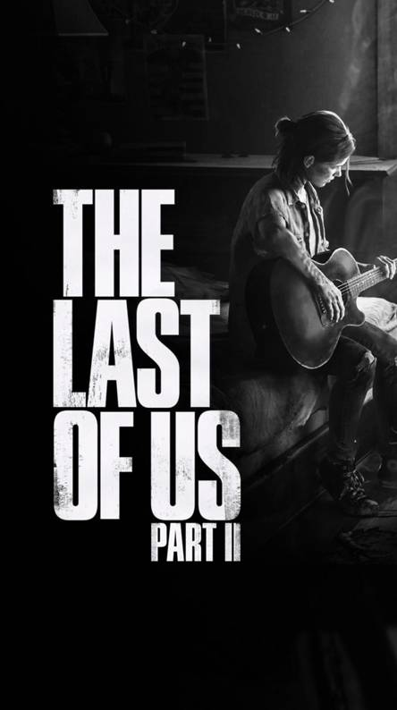 The Last Of Us 2 Wallpapers Free By Zedge