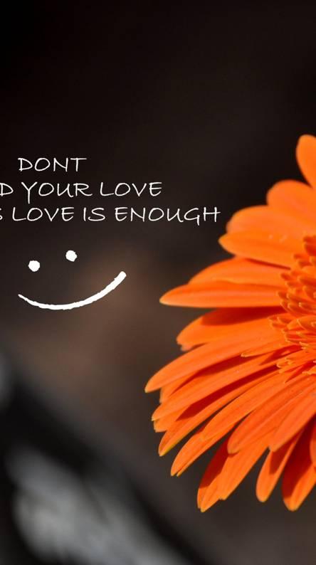 Gods love is enough