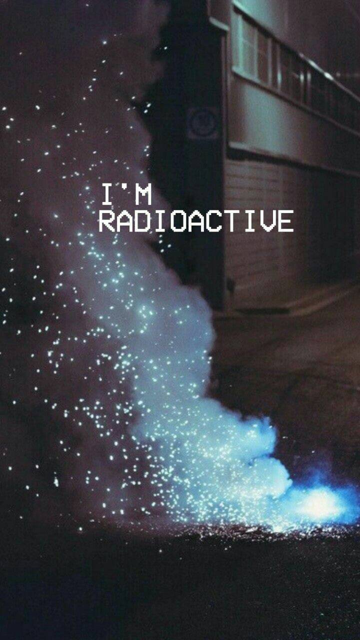 Im Radioactive