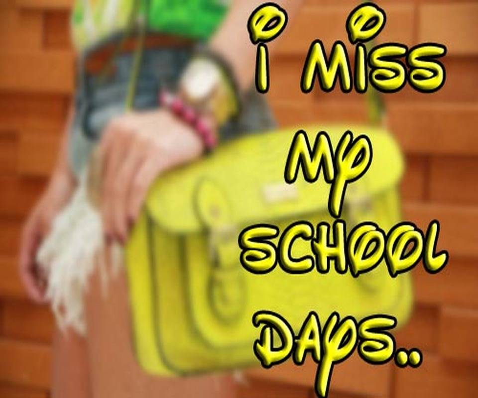 I Miss My School Day