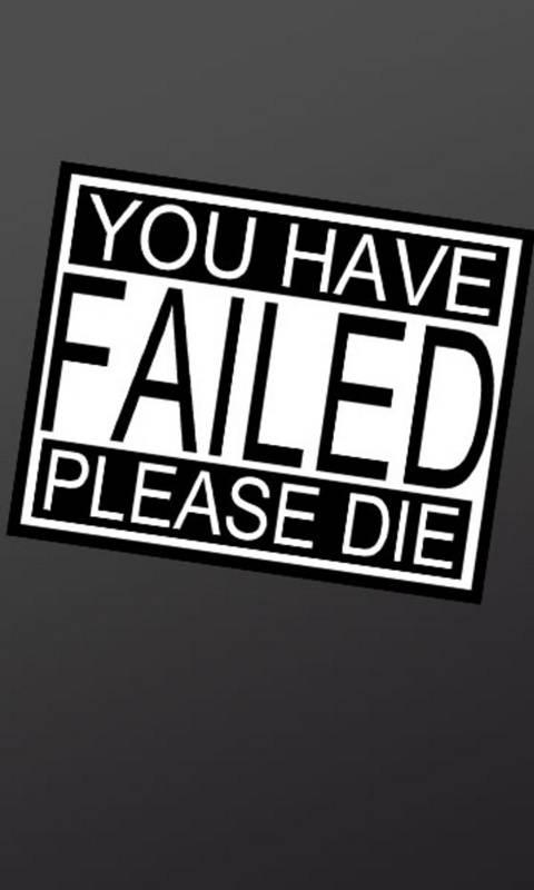 You Have Failed
