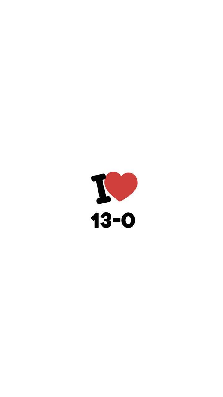 I love 13-0
