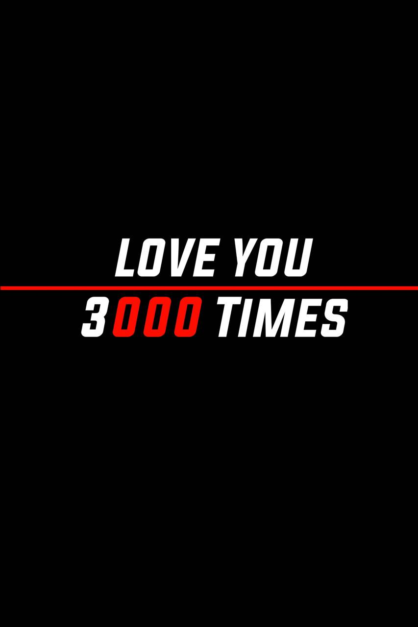 Love you 3000 Time