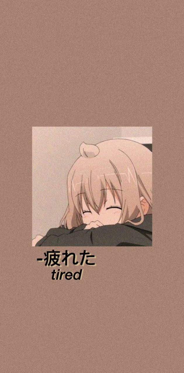 Tired Anime