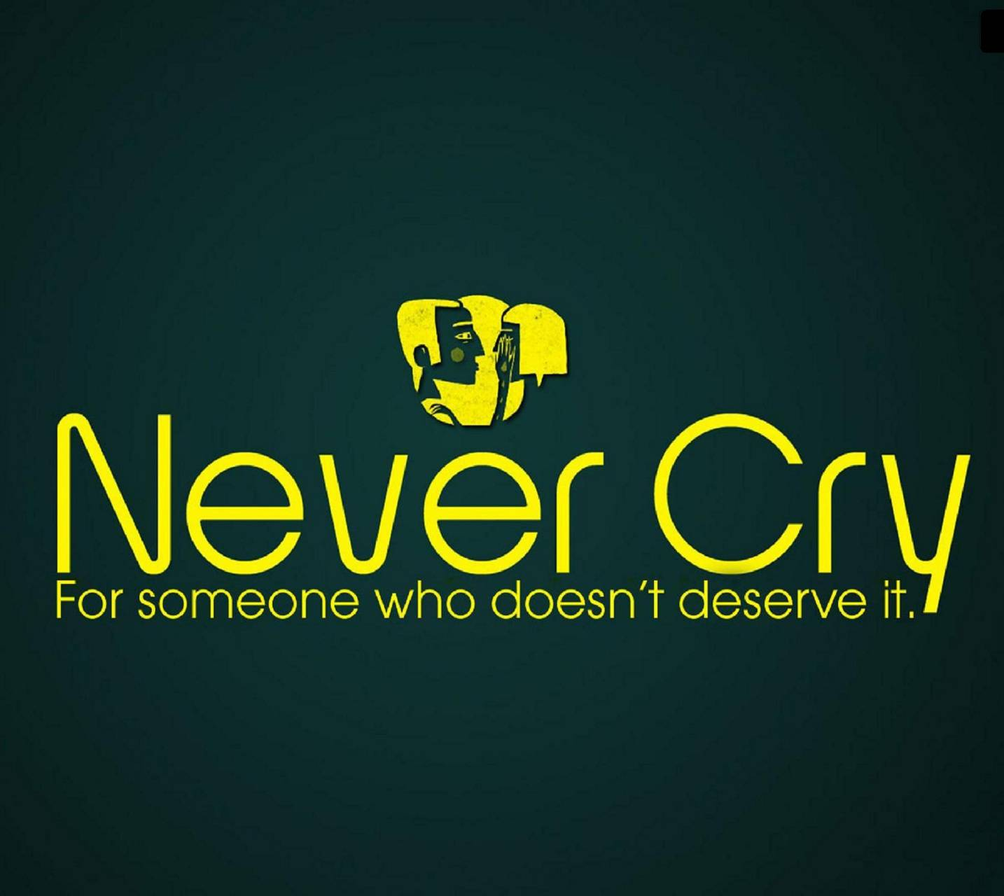 Never Cry 4 Some 1