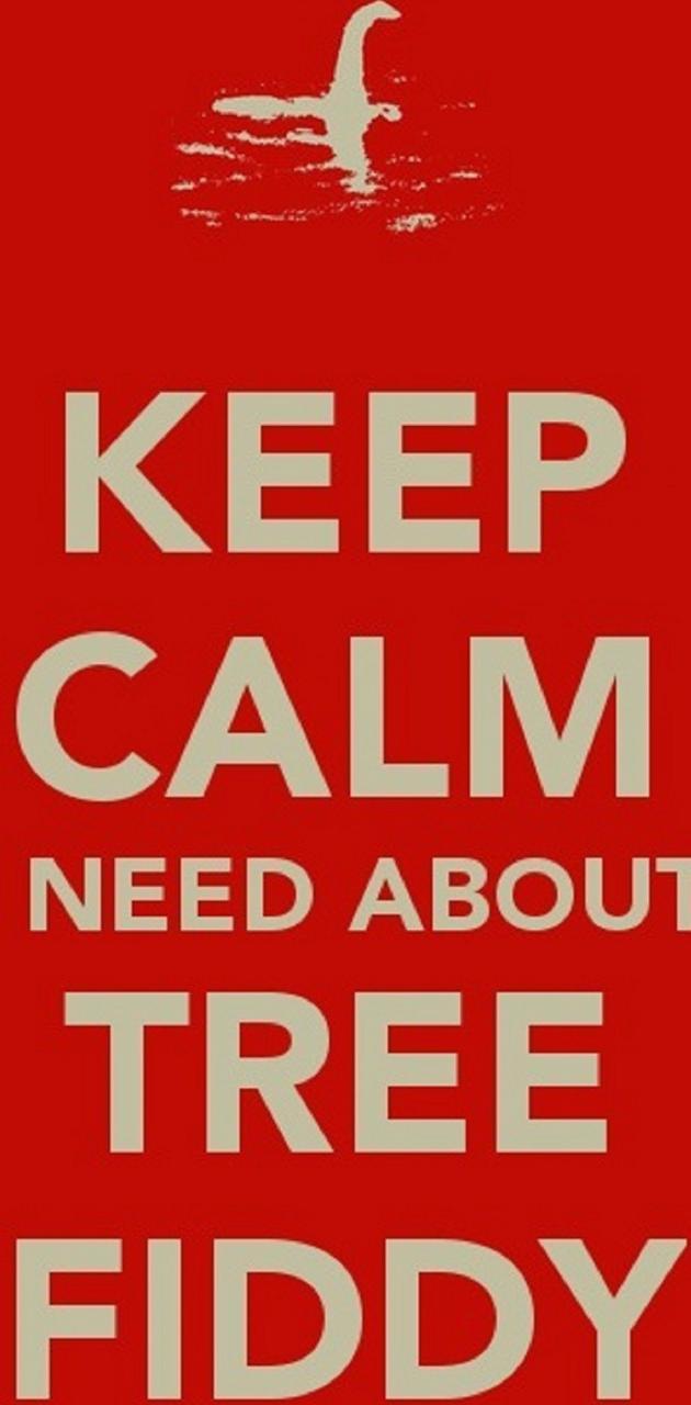 Keep Calm Tree Fiddy