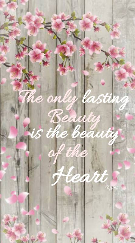 Beauty if the heart