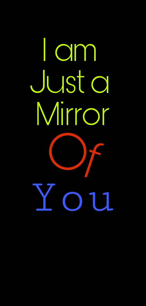 Mirror of you