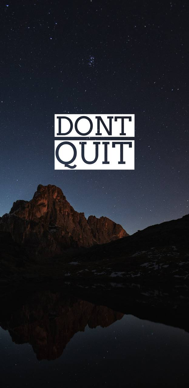 Motivation Dont Quit