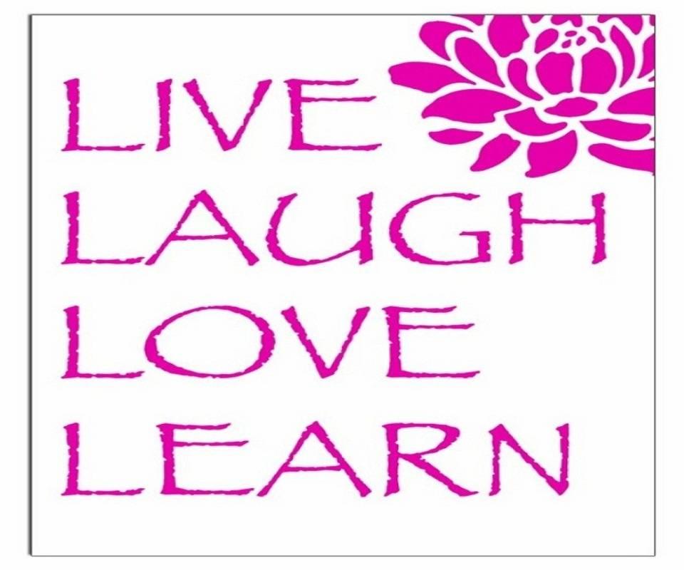 Live Laugh Learn Lov