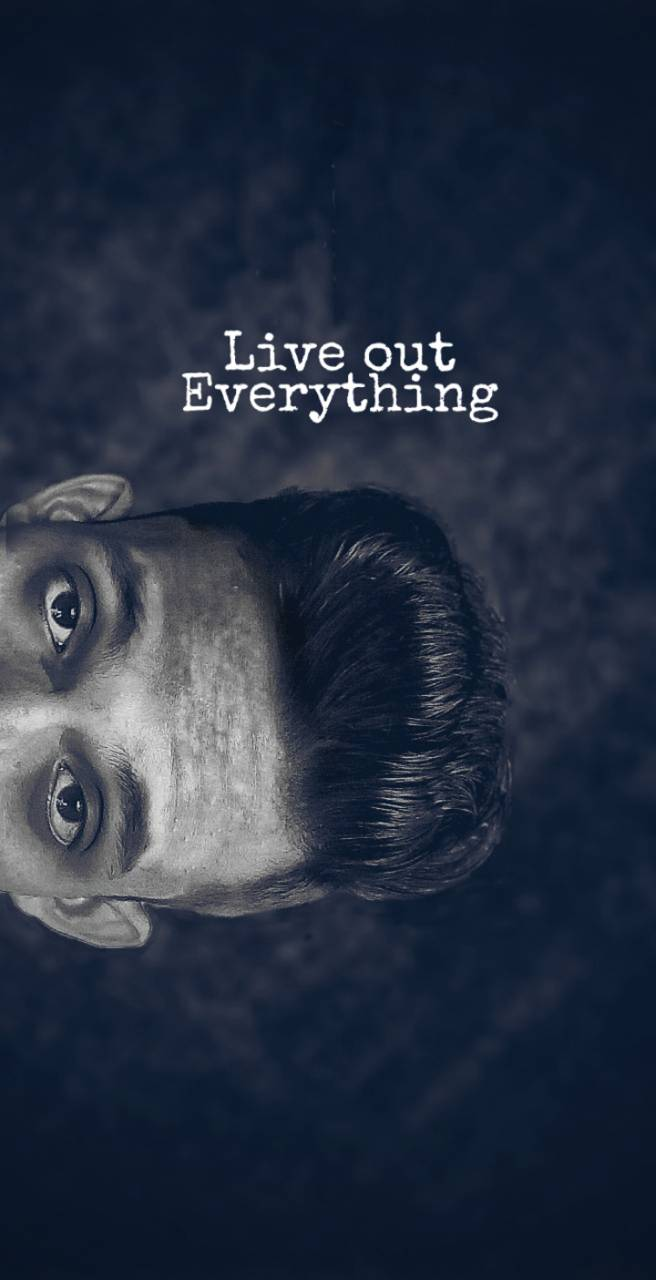 Live out Everything