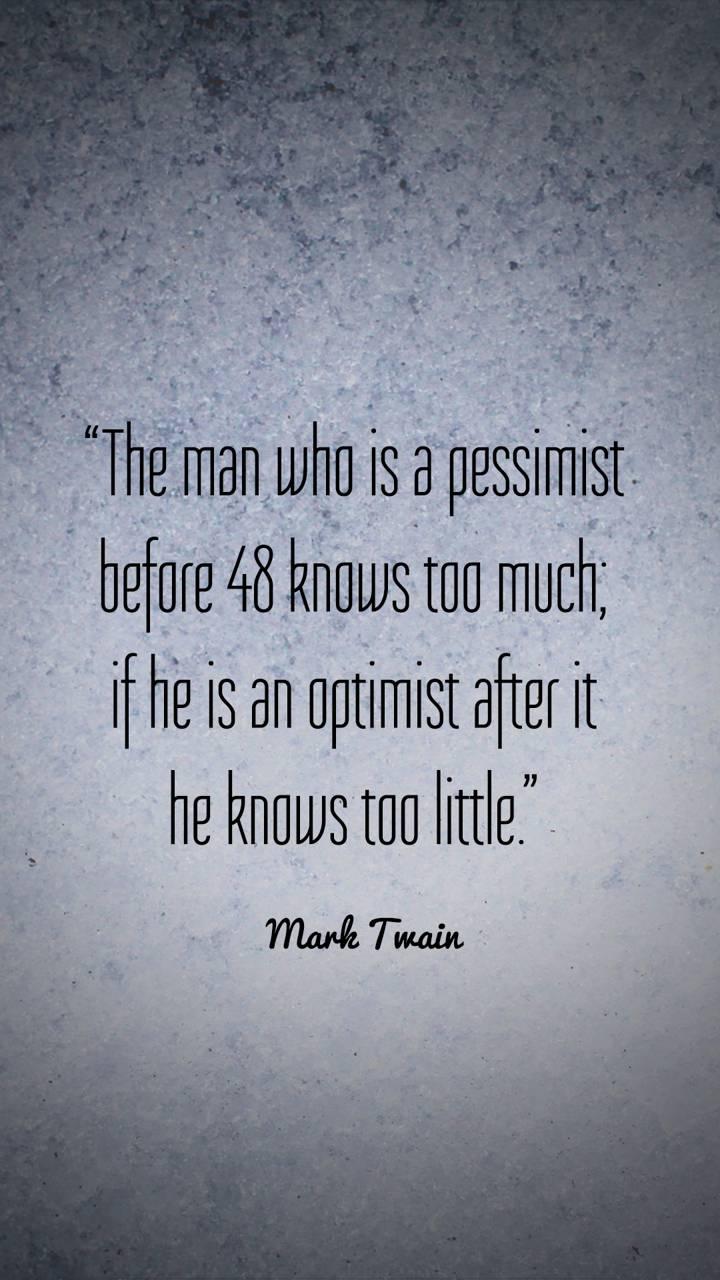 Pessimist Before 48