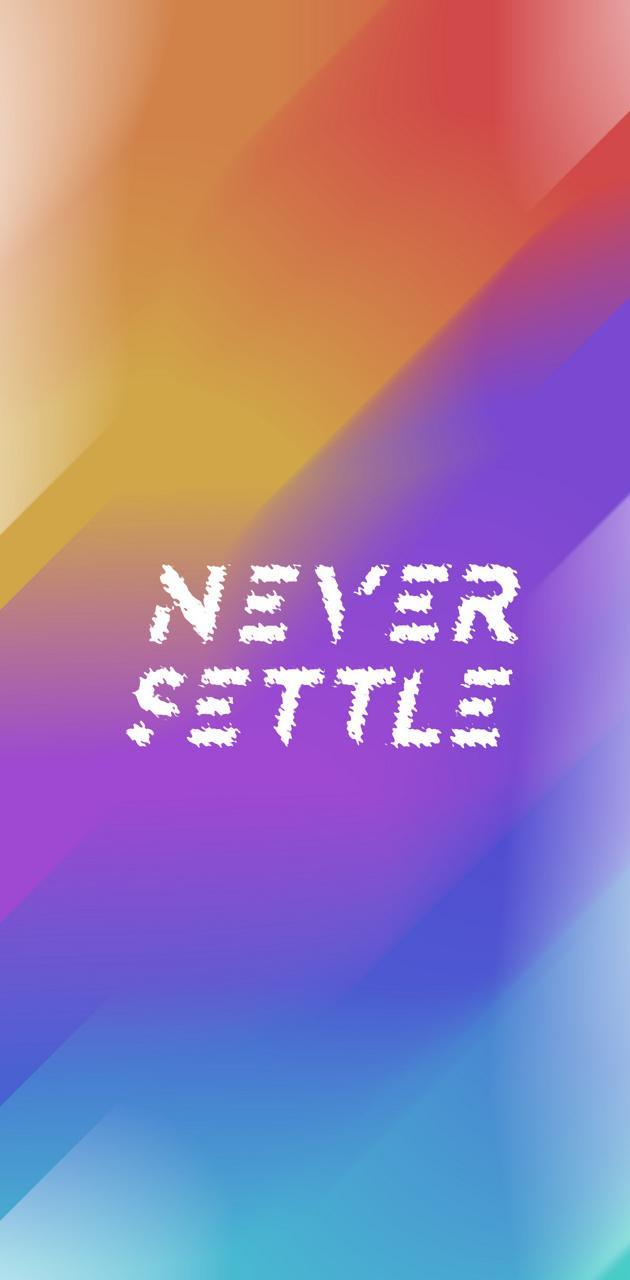 Never settle hd 5