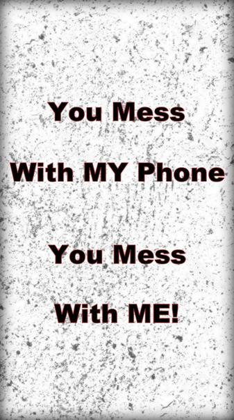 Mess With Phone Me
