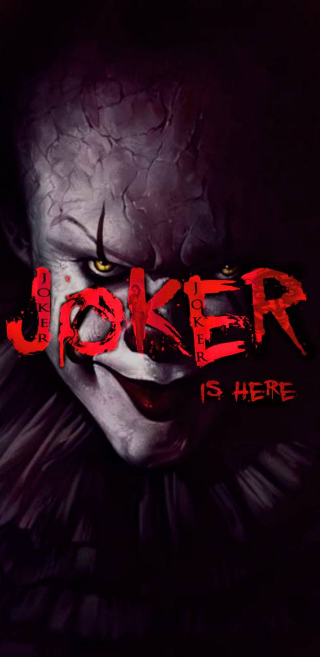 JOKER IS HERE