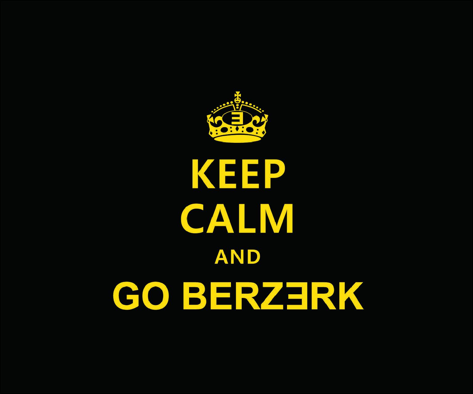 GO BERZERK