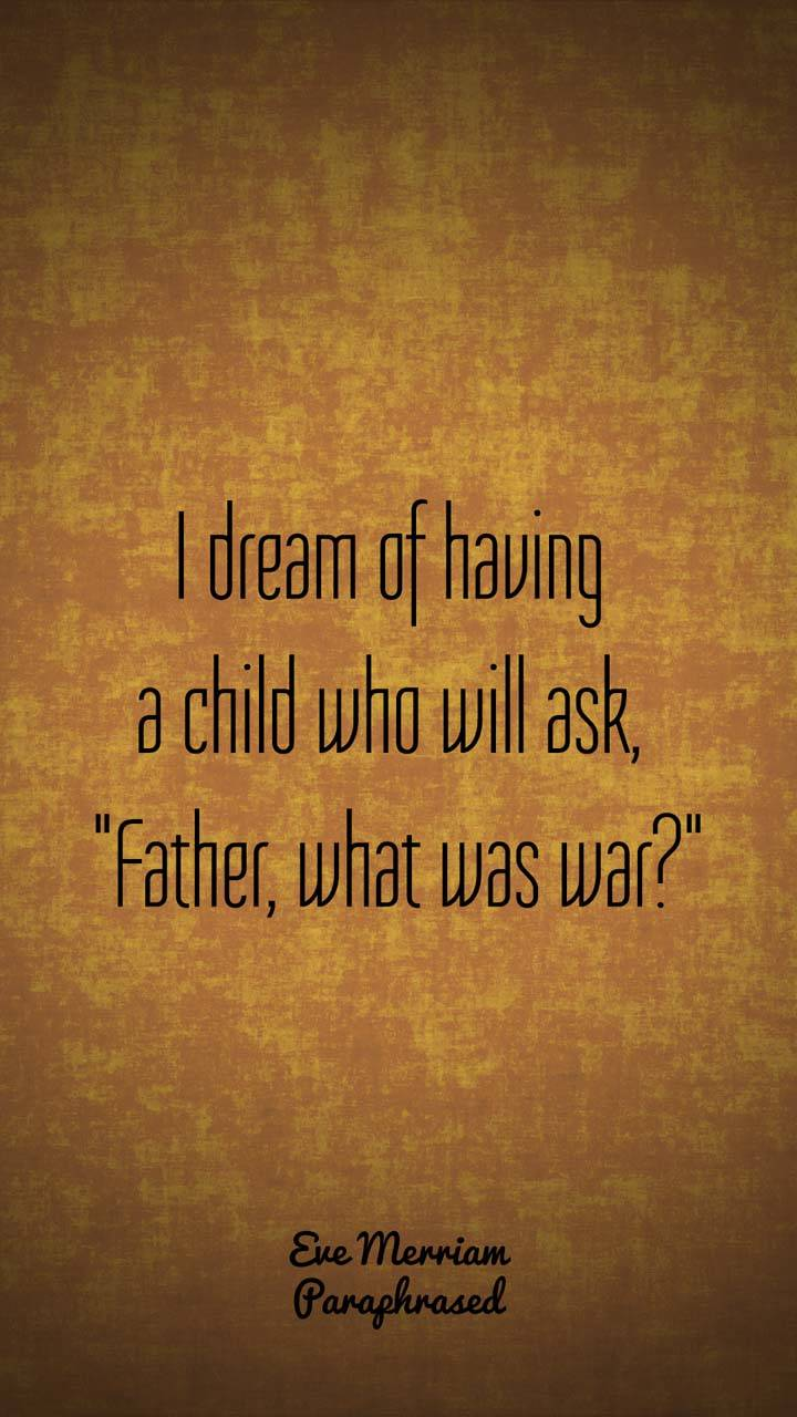 Father What Was War