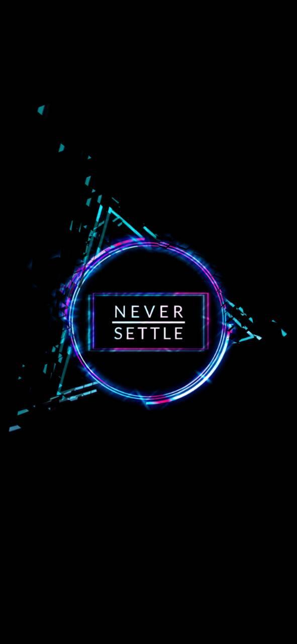 Never Settle Oneplus