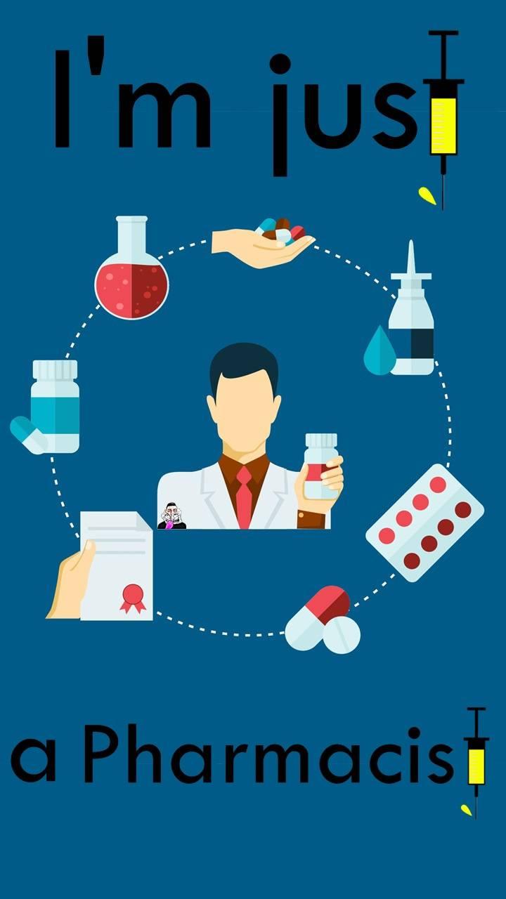 im  a pharmacist