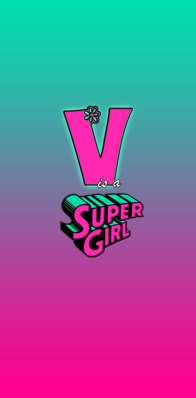 V SUPER GIRL