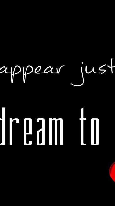 A Dream To Me